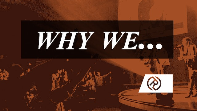 Why We - Part 1 [February 23, 2020]