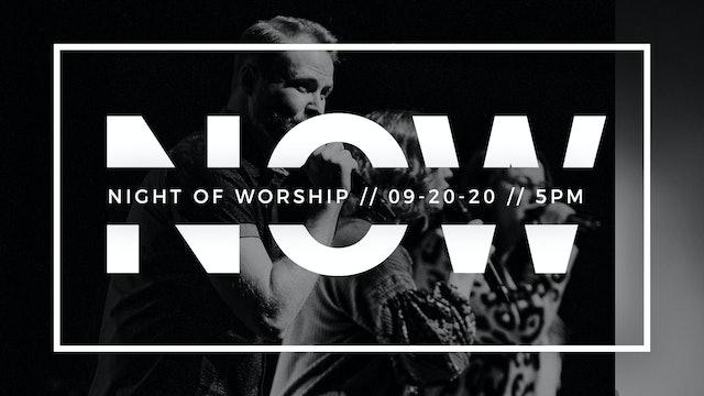Night of Worship [5pm // September 20, 2020]