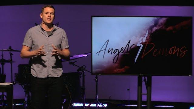Angels & Demons - Part 2 [April 26, 2...