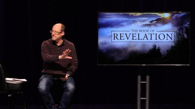 Revelation Study - Part 5 [November 24, 2019]