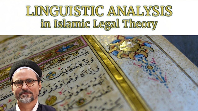 Linguistic Analysis in Islamic Legal Theory