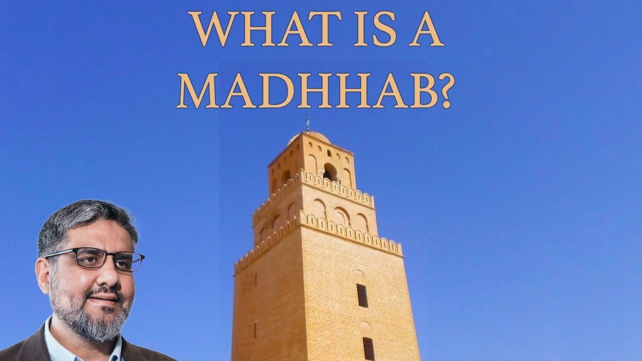 What is a Madhhab?