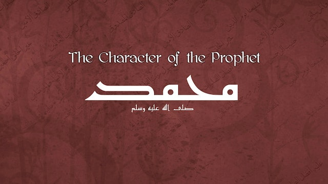 The Character of the Prophet