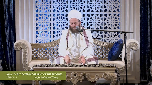 An Authenticated Biography of the Prophet 06