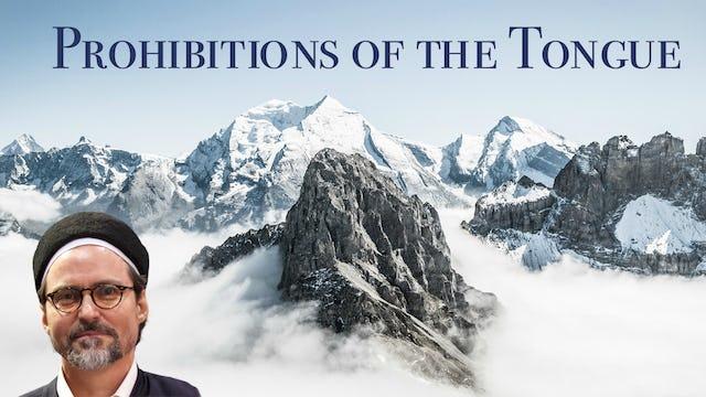 Prohibitions of the Tongue - Shaykh Hamza Yusuf