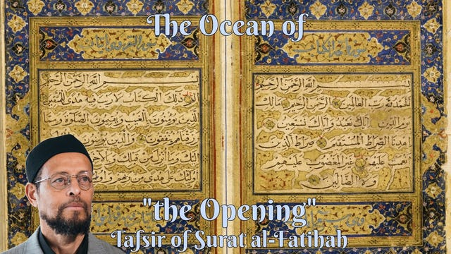 "The Ocean of ""The Opening"" - Imam Zaid Shakir"