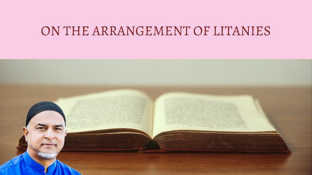 On the Arrangement of Litanies