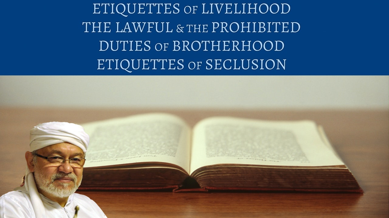 Livelihood, Lawful, Brotherhood, & Seclusion