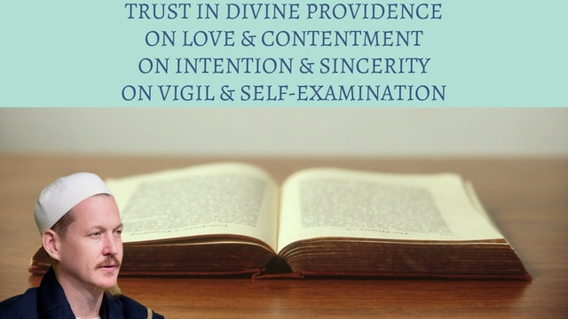 Trust in God, Love, Sincerity, Self-Examination