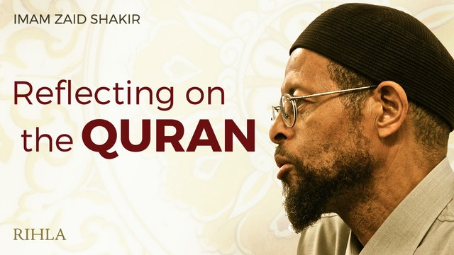 Selections of Tafsir - Imam Zaid Shakir
