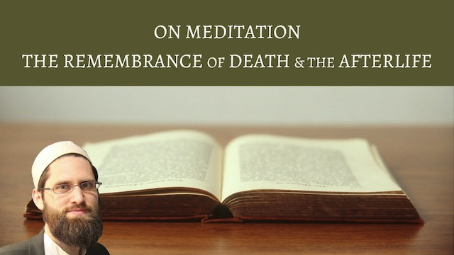 Meditation, Death & the Afterlife