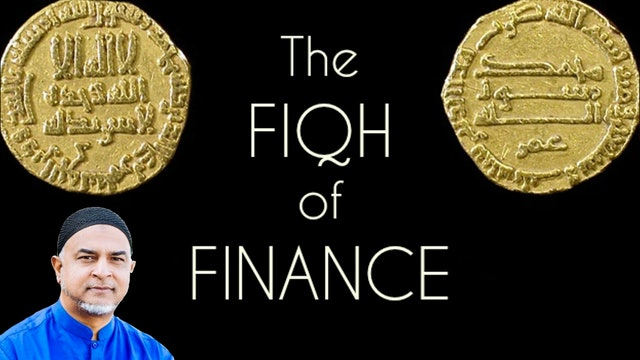 Fiqh of Finance - Imam Afroz Ali