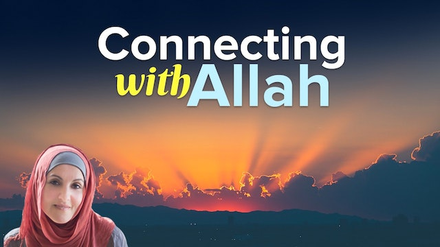 Connecting with Allah