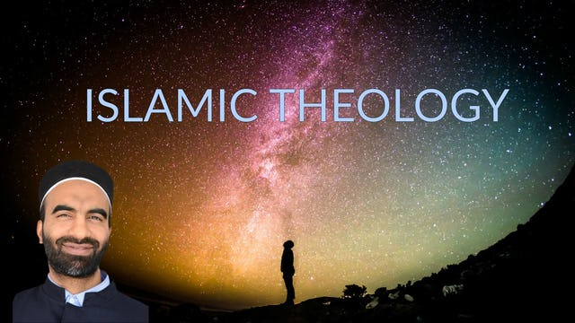 Islamic Theology - Ustadh Faraz Khan
