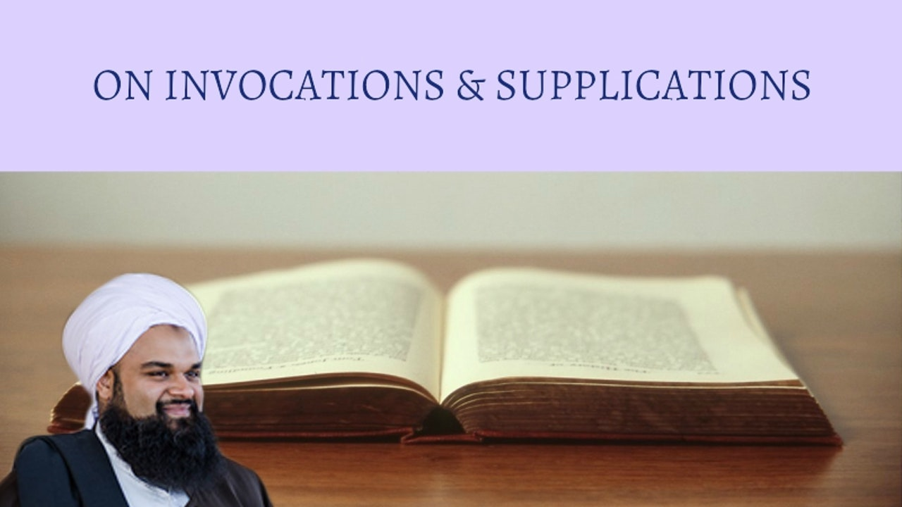 On Invocations & Supplications