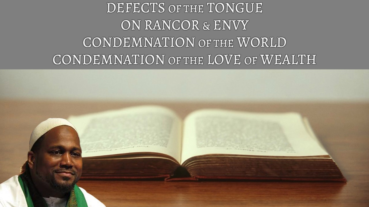 The Tongue, Envy, the World, Love of Wealth