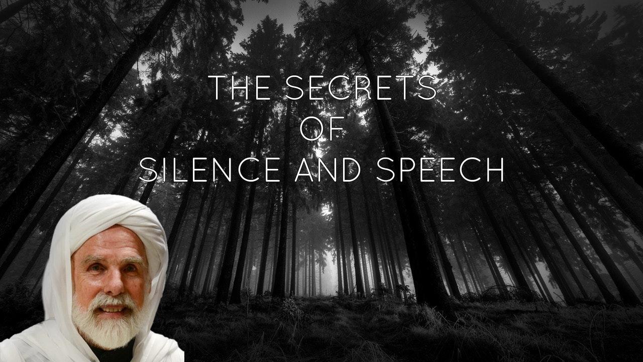 The Secrets of Silence and Speech - Dr. Umar Faruq Abd-Allah