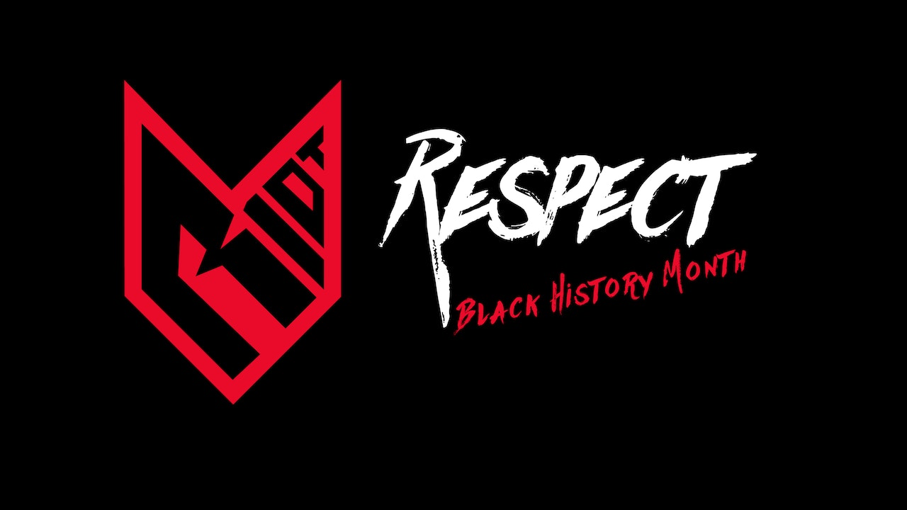 RESPECT : Black History Month