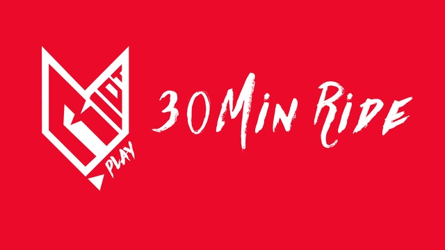 30MIN Ride