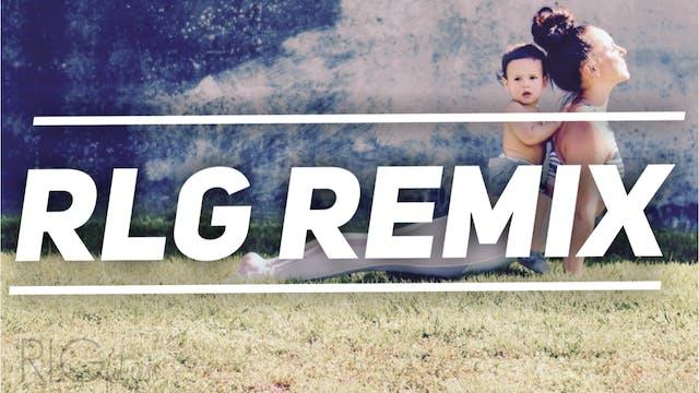 RLG Remix