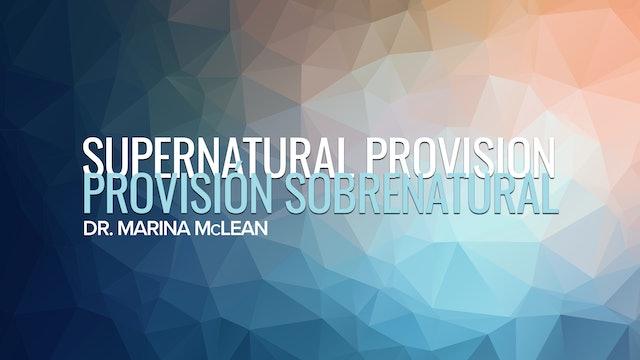 Supernatural Provision / Provisión Sobrenatural