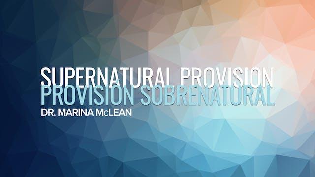 Supernatural Provision / Provisión So...