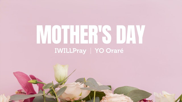IWILLPray Special Mother's Day