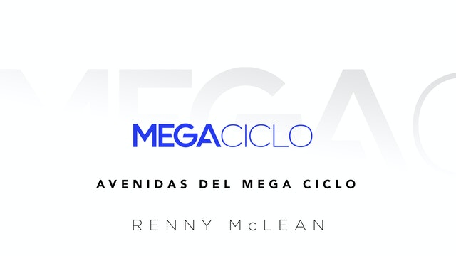 Mega Ciclo Clase 2: Avenidas del Mega Ciclo