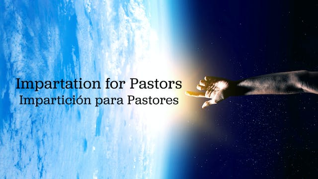 Impartation for Pastors (Impartición ...