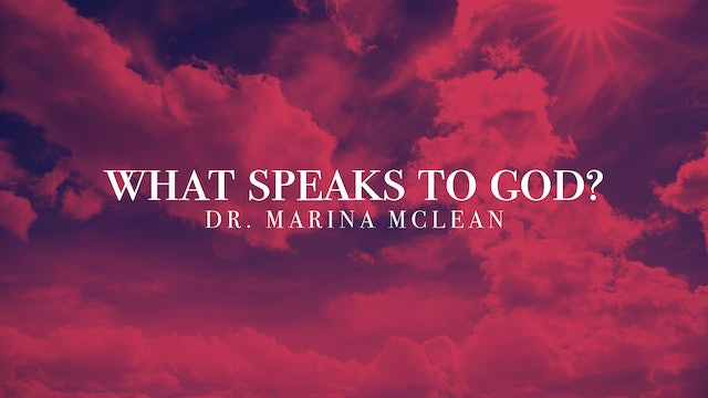 Marina McLean - What Speaks to God?