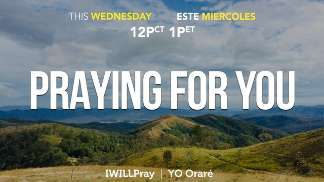 IWILLPray | Praying For You