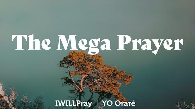 The Mega Prayer