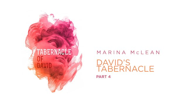 Marina McLean - The Tabernacle Of Dav...