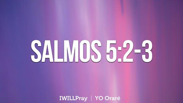 Salmos 5:2-3