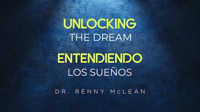 Unlocking The Dream | Entendiendo Los Sueños