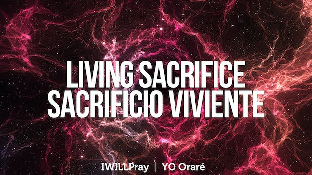 Living Sacrifice / Sacrificio Viviente