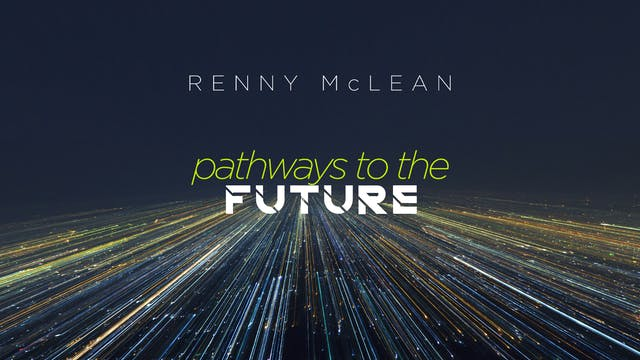 "Pathways to the Future - Part 2 ""The ..."