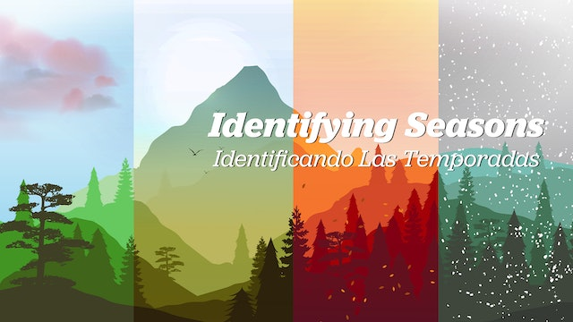 Identifying Seasons / Identificando Las Temporadas