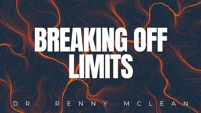 Breaking Off Limits