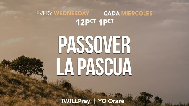 IWILLPray | Passover