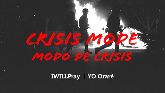 Crisis Mode / Modo de Crisis