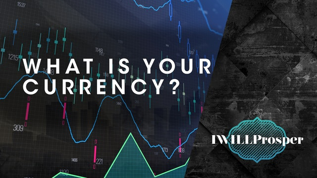 What is Your Currency?