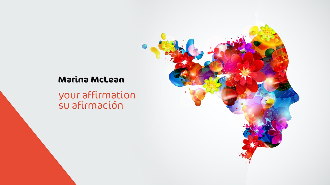 Your Affirmation with Dr. Marina / Su Afirmación con Dra. Marina