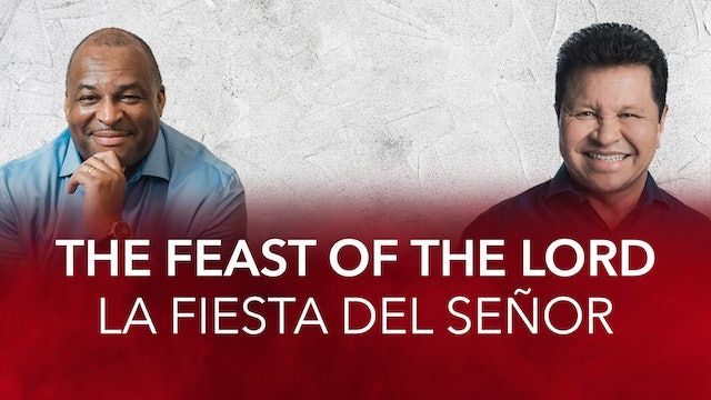 The Feast of the Lord 2020 / La Fiesta del Señor 2020