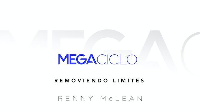 Mega Ciclo Clase 3: Removiendo Límites
