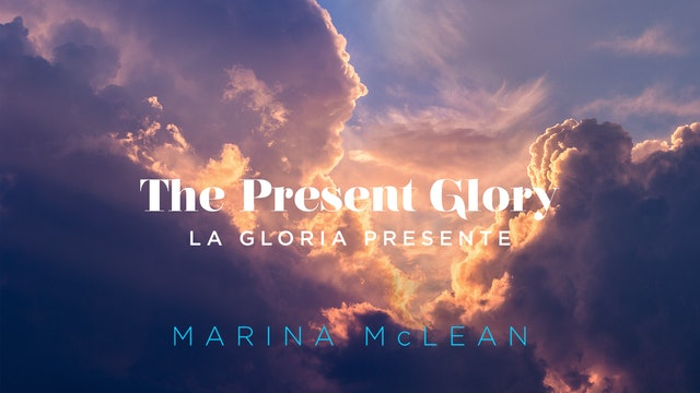 The Present Glory / La Gloria Presente