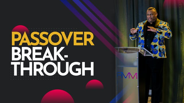 Passover Breakthrough 2021