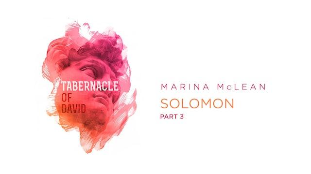 Marina McLean - The Tabernacle Of David - Class 3