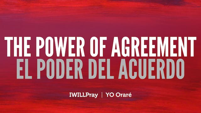 The Power of Agreement / El Poder Del...