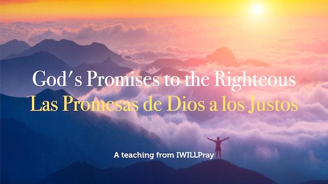God's Promises to the Righteous / Las Promesas de Dios a los Justos